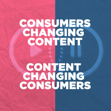 Consumers Changing Content. Content Changing Consumers. - Taylor Michelle Gerard
